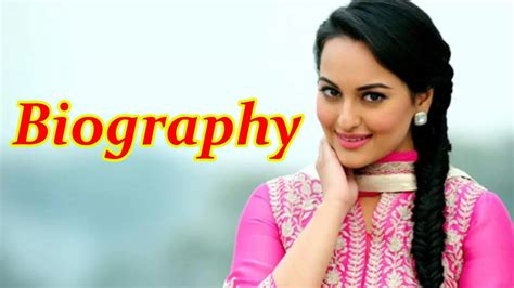 biography movies on youtube sonakshi sinha biography youtube