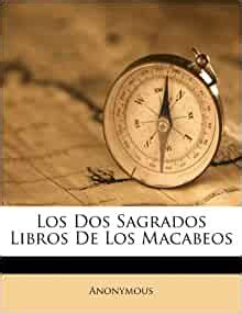 los dos sagrados libros de los macabeos spanish edition