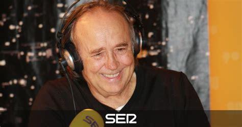 el larguero cadena ser podcast ivoox joan manuel serrat esta noche en el larguero el