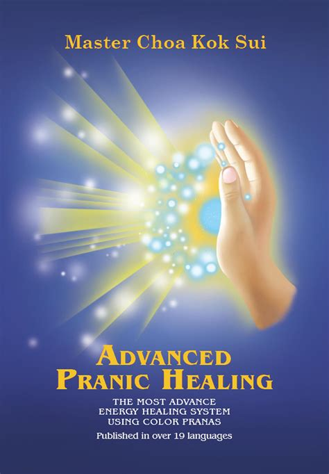 Pranic Healing And Detox by Master Choa Kok Sui Advanced Pranic Healing Course Level