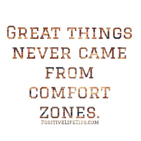 getting out of comfort zone quotes comfort zone quotes sayings comfort zone picture quotes