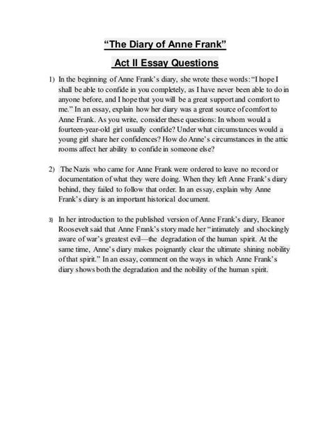 anaylsis of anne frank essay Anne frank: essay questions in your opinion, how does anne change during her time in hiding how to write a rhetorical analysis essay.