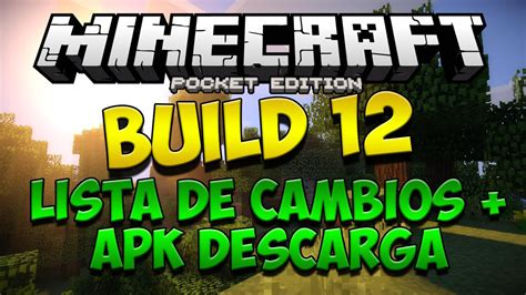 minecraft pe 0 11 0 apk build 12 apk minecraft pe 0 11 0 build 12 lista de cambios apk descarga