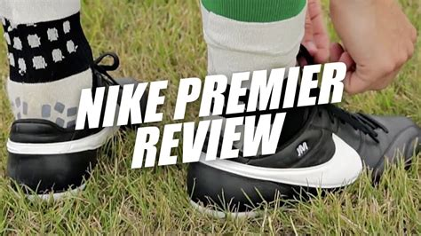 Reviews Not Just For Closed Transactions Premier Nike Premier Review How Does The Modern Classic Boot