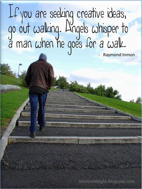 working quotes walking quotes quotesgram