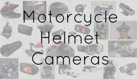 best cameras below 175 best motorcycle helmet cameras in 2017