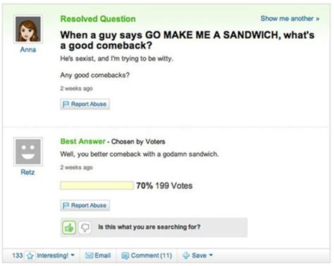 best yahoo questions and answers here are the top 27 comebacks in the history of comebacks