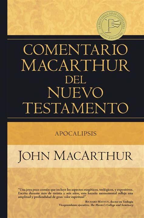 libro el manual biblico macarthur comentario macarthur del nuevo testamento apocalipsis libros cristianos