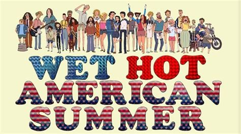 hot date netflix review wet hot american summer netflix series release date and
