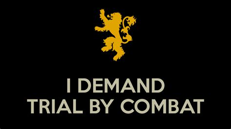 Demand Trial Combat i demand trial by combat poster valentinodellaica keep