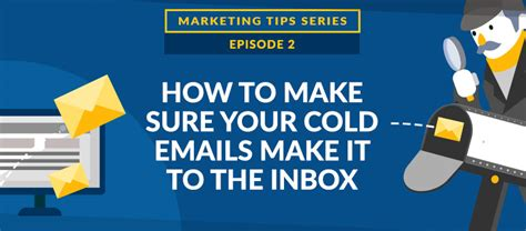 How To Make Sure Your - how to make sure your cold emails make it to the inbox