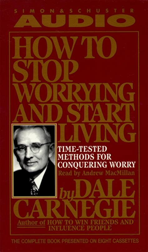 carnegie s a novel books how to stop worrying and start living audiobook by dale