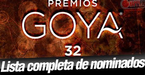 lista completa de nominados a premios globos de oro nominados premios goya 2018 premios goya 2018 lista completa de nominados