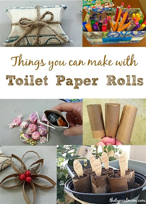 Make Toilet Paper - things you can make with toilet paper rolls great crafts