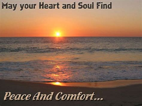 Comfort And Peace Quotes by Sympathy Quotes May Your And Soul Find Peace And