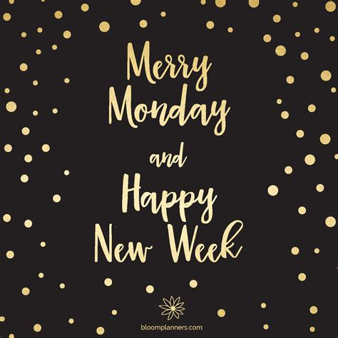 when is new year week merry monday and happy new week monday mondaymotivation