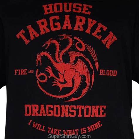 House Targaryen house targaryen shirt of thrones t shirts to buy