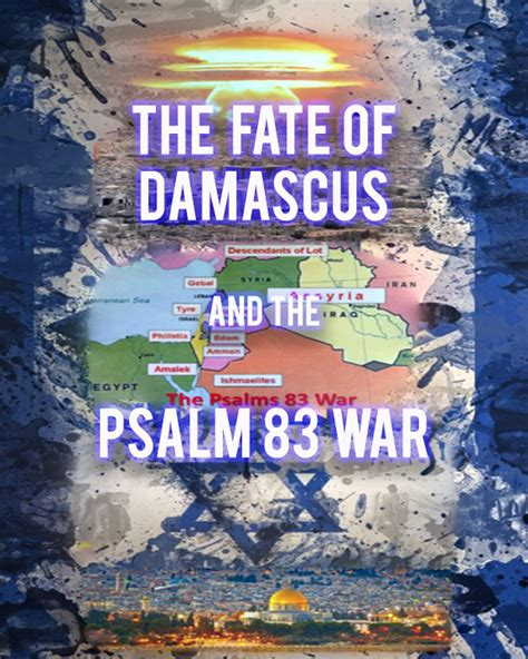 the fate of damascus and the psalm 83 war digital