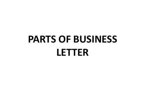 Parts Of Business Letter Slideshare parts of letter