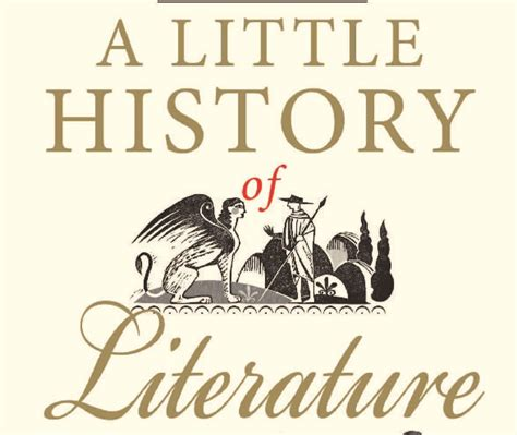 a little history of a little history of literature by john sutherland review toronto star