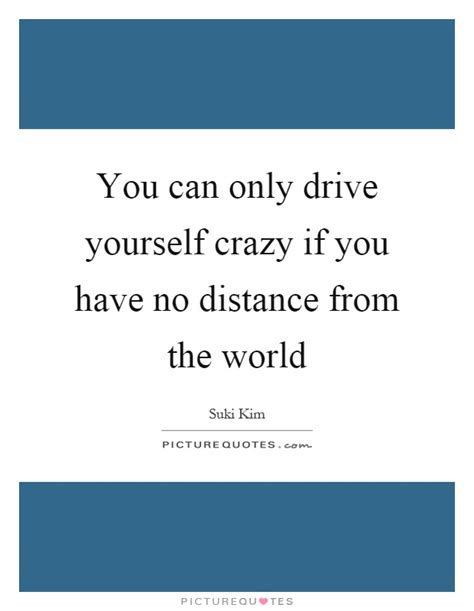 drive yourself drive quotes drive sayings drive picture quotes page 5