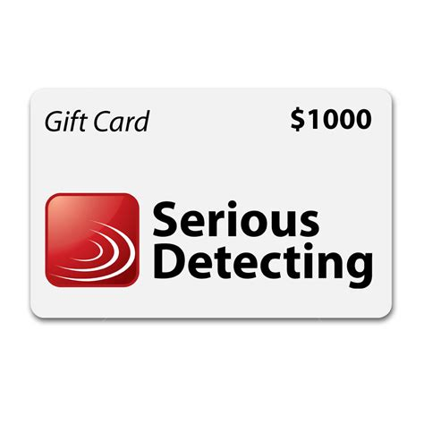1000 gift card method serious detecting gift card 1000 serious metal detecting