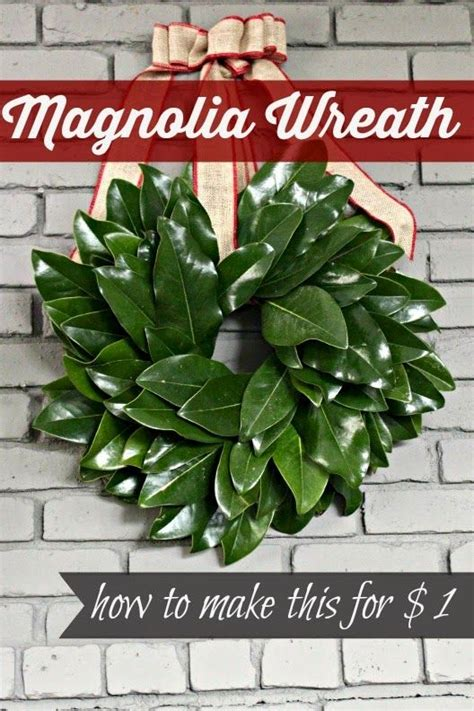 how to make a magnolia wreath southern living magnolias wreath tutorial and wreaths on pinterest