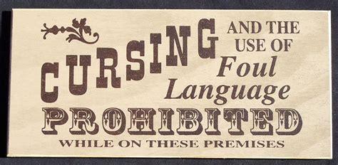 language no no cursing or foul language vintage sign stand up