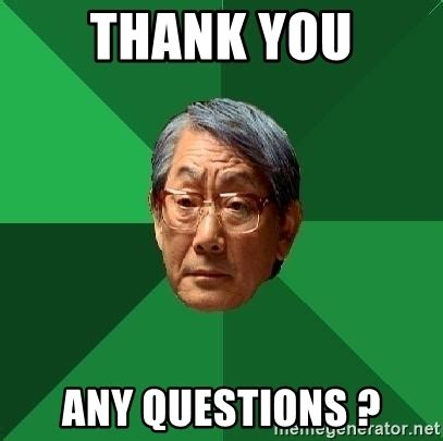 Asian Dad Meme Generator - thank you any questions high expectations asian father