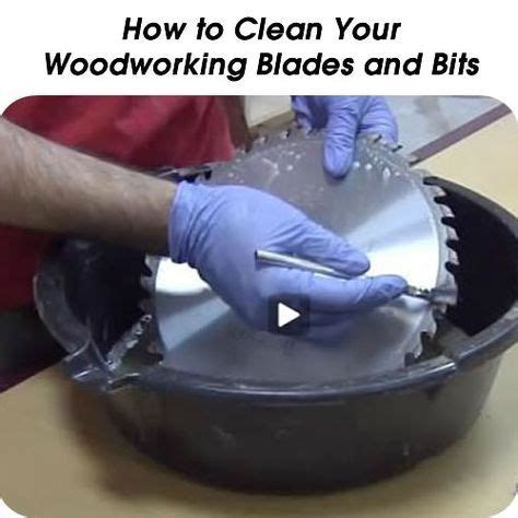 how to clean a table saw blade 2662 best images about shop ideas on
