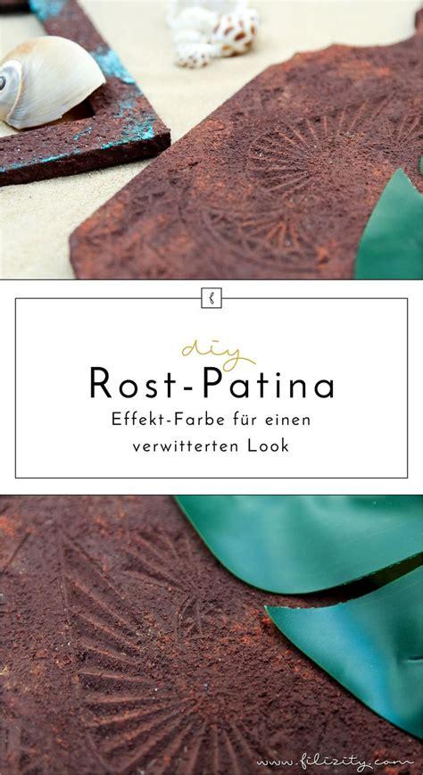 Farbe Rost by Die Besten 25 Patina Farbe Ideen Auf