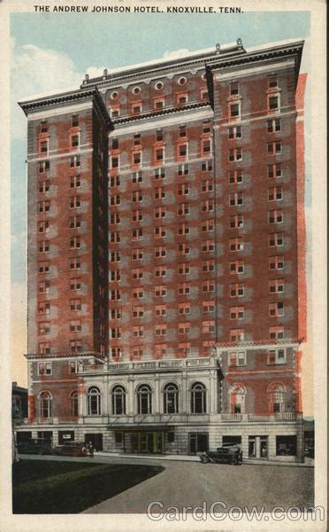 Purchasing Search Knoxville Tn Andrew Johnson Hotel Knoxville Tn Postcard