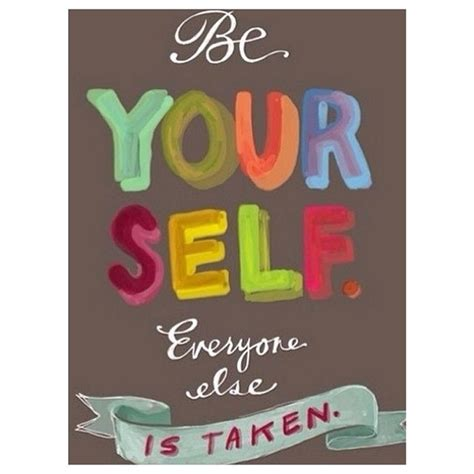 Photography For Everyone Else by Be Yourself Everyone Else Is Taken Pictures Photos And