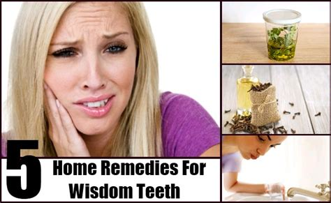 5 home remedies for wisdom teeth remedy