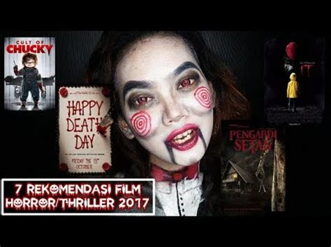 film rekomendasi horror bloodyjude 3 7 rekomendasi film horror thriller 2017