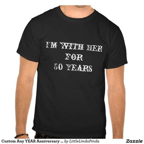 Custom Shirts For Him And Custom Any Year Anniversary Shirts For Him Or Type In