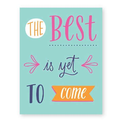 The Best is Yet to Come   Donovan Designs