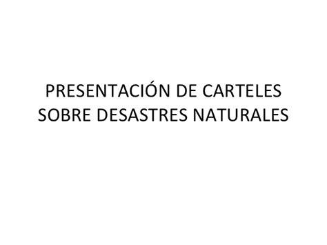 frases para pancartas sobre sismos presentaci 243 n de carteles sobre desastres naturales