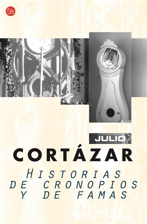 historias de cronopios y rocanrol y libros historias de cronopios y de famas julio cort 225 zar