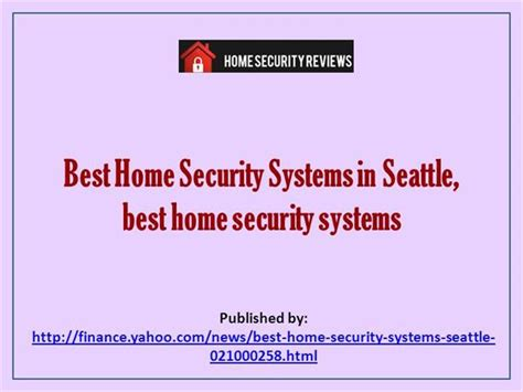 best home security systems in seattle best home security