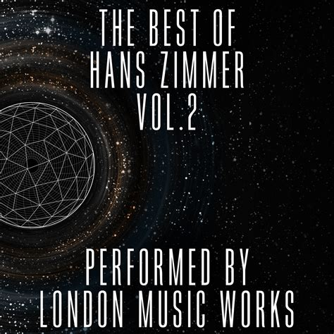 hans zimmer best the best of hans zimmer vol 2