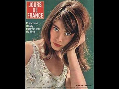 francoise hardy youtube all over the world francoise hardy tous les garcons et les filles youtube