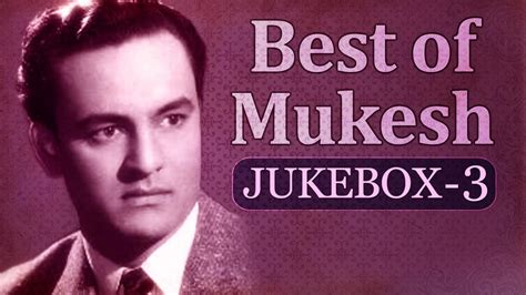 download mp3 free old songs best of mukesh songs jukebox 3 old bollywood evergreen