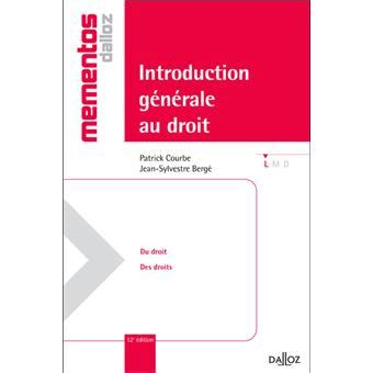 introduction gnrale au droit introduction g 233 n 233 rale au droit broch 233 patrick courbe achat livre ou ebook achat prix fnac