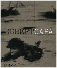 gratis libro e leggermente fuori fuoco slightly out of focus para leer ahora robert capa il fotografo delle cinque guerre reflex mania