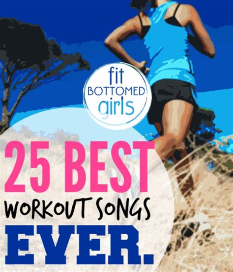 best workout songs the best workout songs and