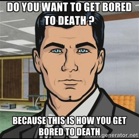 Death Meme - bored to death memes image memes at relatably com