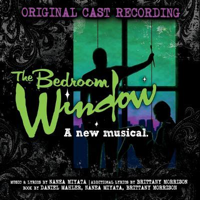 the bedroom window cast the bedroom window a new musical original cast recording various artists songs
