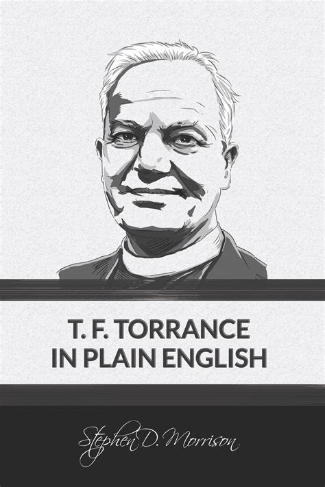 quot t f torrance in plain quot table of contents
