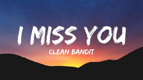 Download Mp3 Free Clean Bandit I Miss You | clean bandit i miss you lyrics ft julia michaels mp3